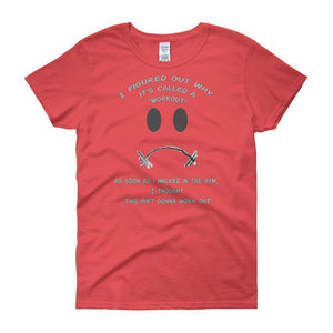 Workout - This Isn't Gonna Work Out Funny Gym Women's T-shirt-Coral Silk-S-Awkward T-Shirts