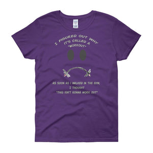 Workout - This Isn't Gonna Work Out Funny Gym Women's T-shirt-Purple-S-Awkward T-Shirts