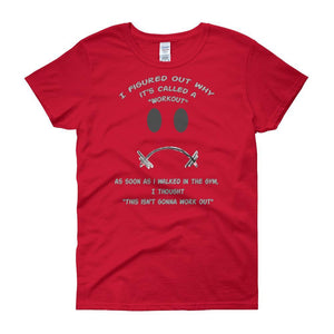 Workout - This Isn't Gonna Work Out Funny Gym Women's T-shirt-Red-S-Awkward T-Shirts
