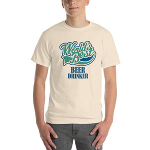 World's Best Beer Drinker Beer Lover T-Shirt-Natural-S-Awkward T-Shirts