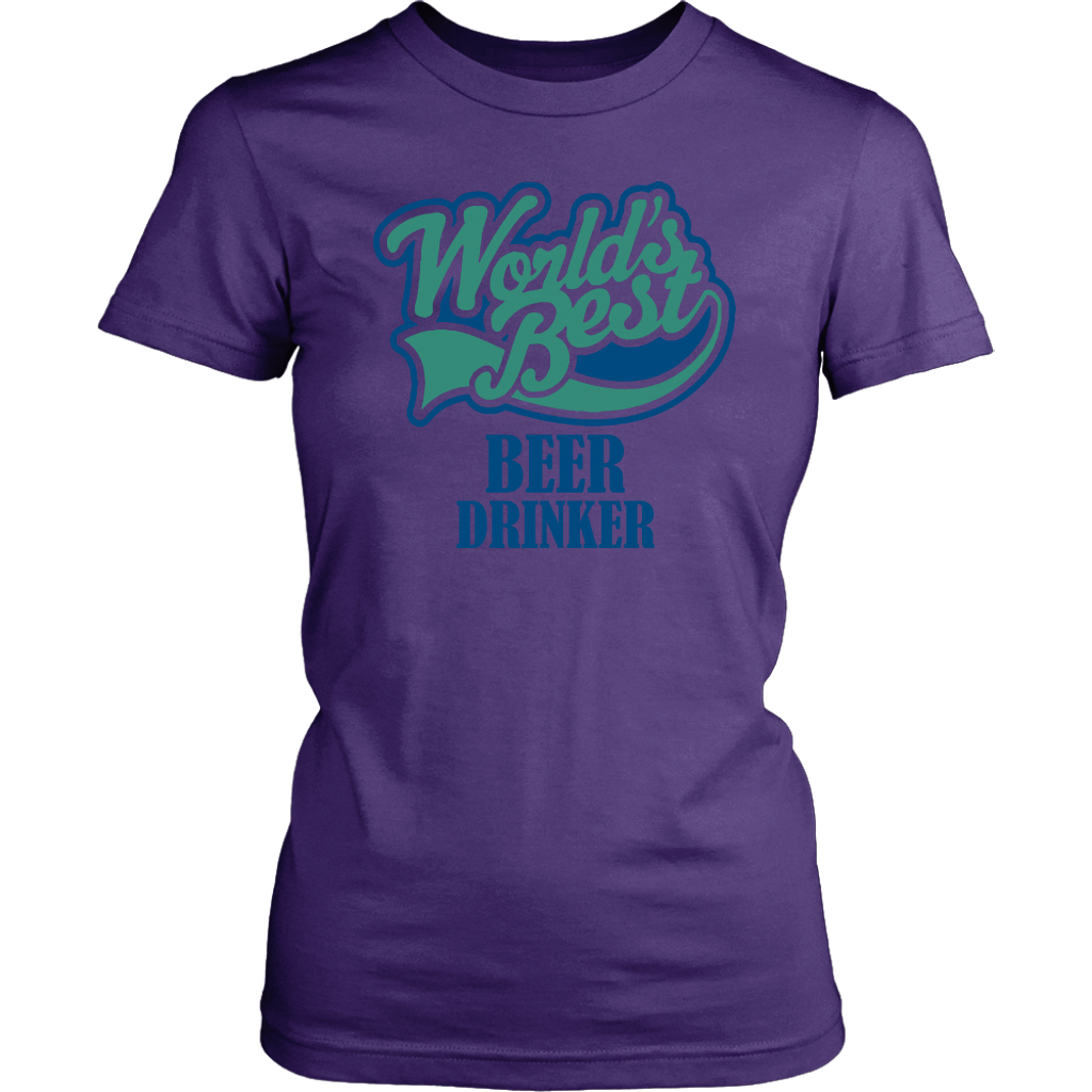 World's Best Beer Drinker Women's Shirt