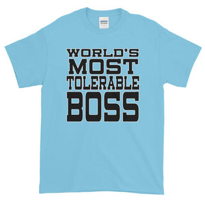 World's Most Tolerable Boss T-Shirt Gift for Boss