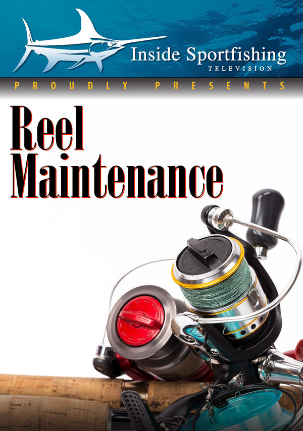 Inside Sportfishing: Reel Maintenance