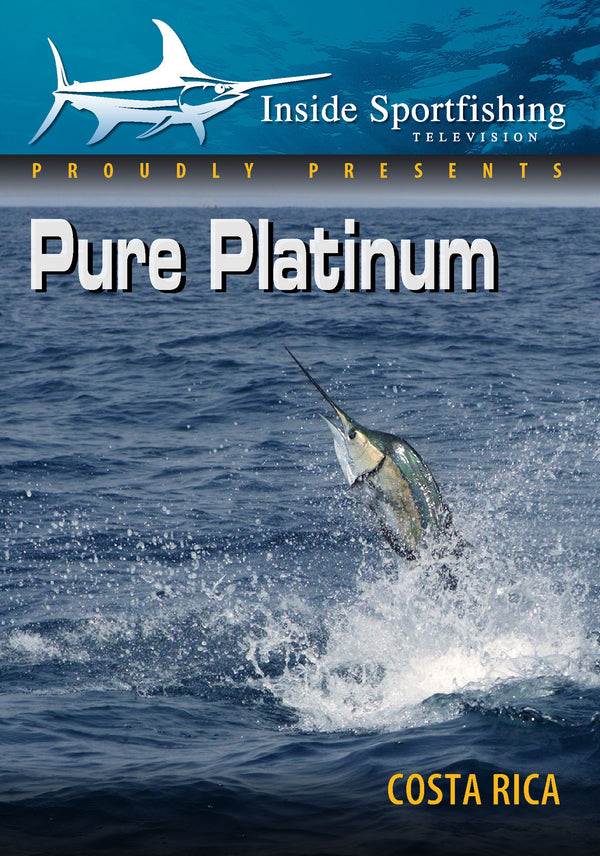 Inside Sportfishing: Pure Platinum