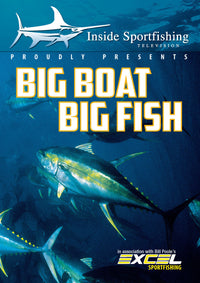 Inside Sportfishing: Big Boat Big Fish