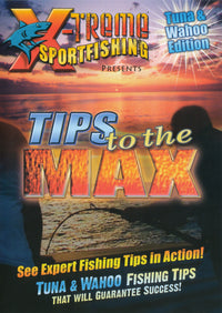 INSIDE SPORTFISHING: TIPS TO THE MAX - BEST TUNA & WAHOO TIPS