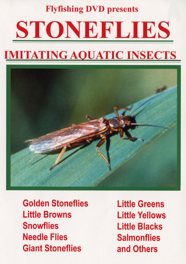 Stoneflies - How To Fish The Hatches