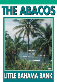 The Abacos: Little Bahama Bank