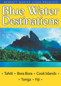 Blue Water Destinations: Tahiti, Bora Bora, Cook Islands & Tonga