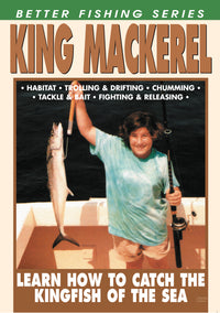 Better Fishing Series: King Mackerel, The