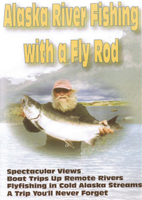 Alaska River Fishing With Fly Rod