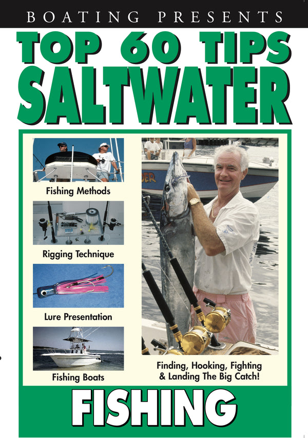 Boating's Top 60 Tips: Saltwater Fishing
