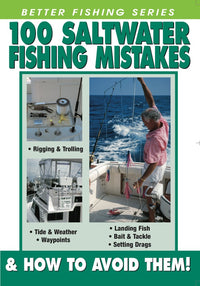 100 Saltwater Fishing Mistakes & How To Avoid Them