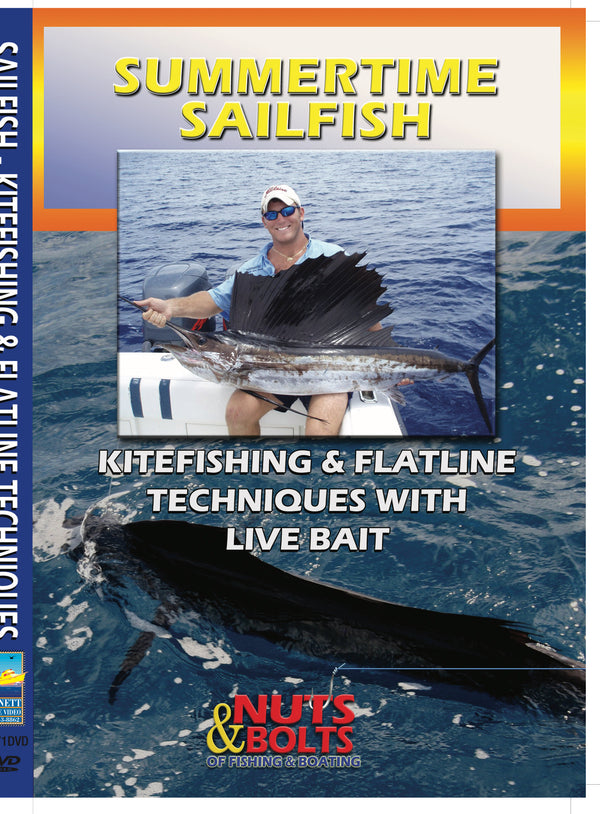 Summertime Sailfish: Kitefishing & Flatline Techniques With Live Bait
