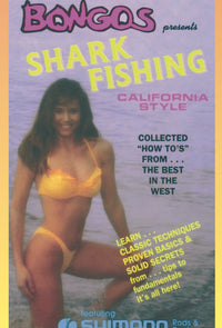 Shark Fishing California Style