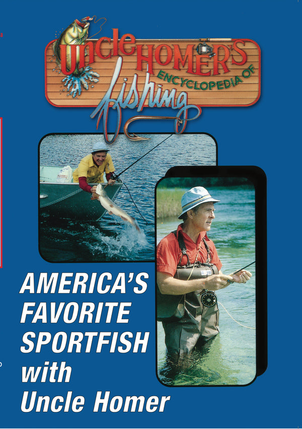 Uncle Homer's Encyclopedia of Fishing: America's Favorite Sportfish