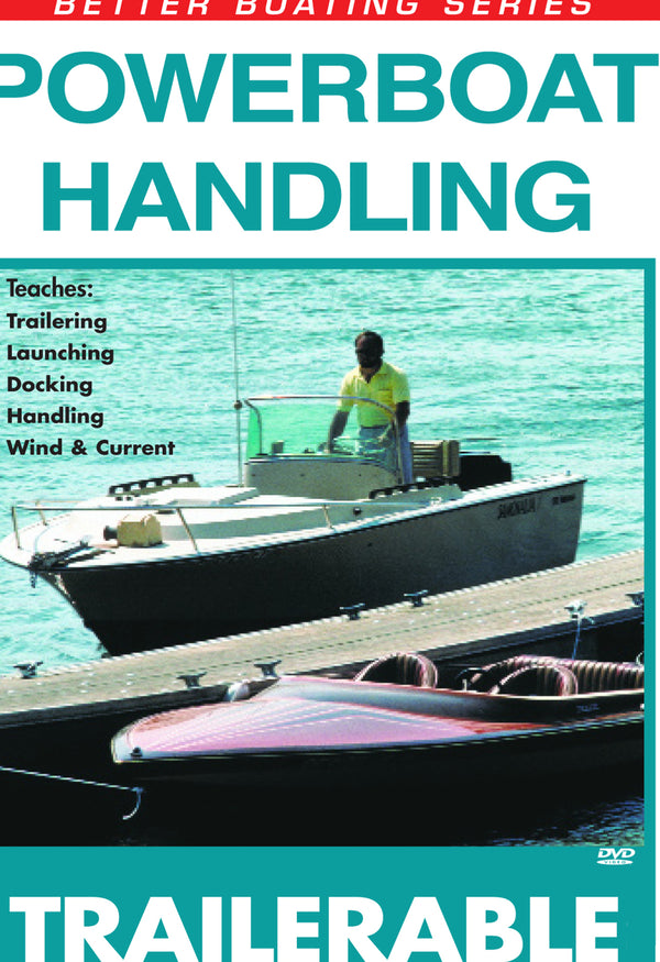 Powerboat Handling Trailering (Single Screw)