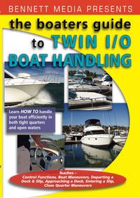 Boater's Guide, The: Handling Your Twin Engine I/O