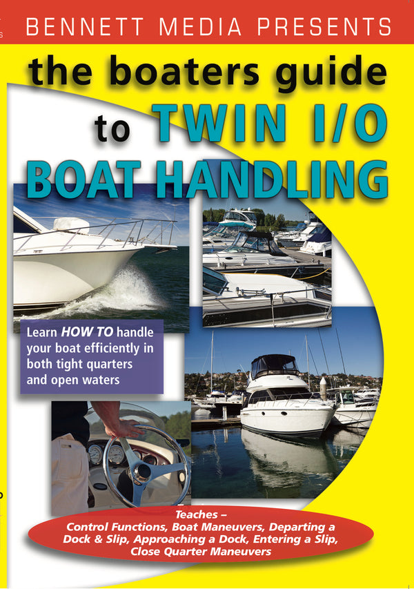 The Boater's Guide: Handling Your Twin Engine I/O