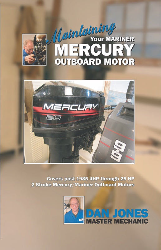 Maintaining & Servicing Your Mercury Outboard Motor