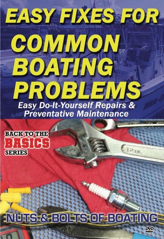 Practical Boater: Easy Fixes To Common Boat Problems