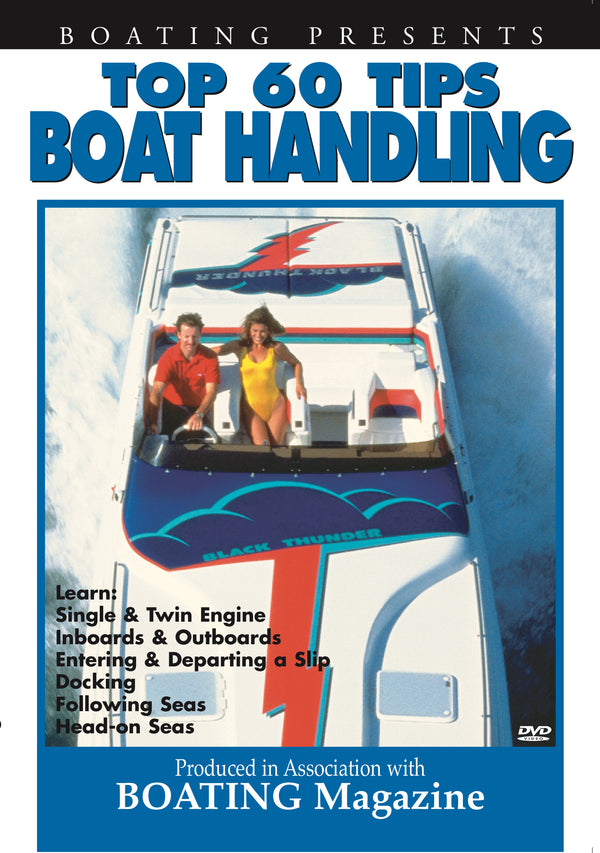 Boating's Top 60 Tips: Boat Handling