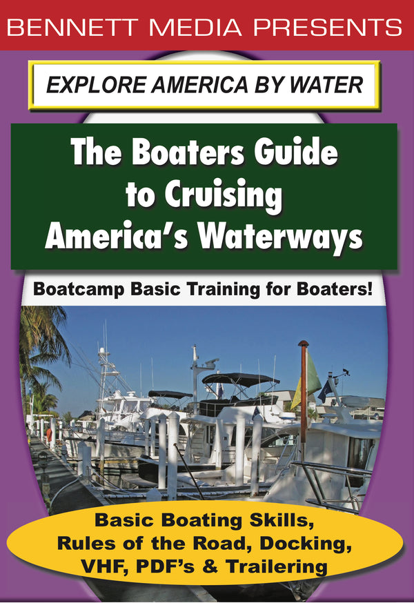 Basic Training for Boaters - Basic Boating Skills, Rules of the Road, Docking, VHF, PDF's & Trailering