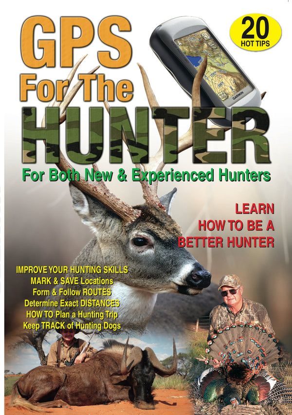 GPS For The Hunter - For Both New & Experienced Hunters