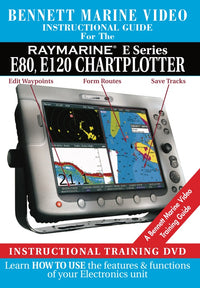 Raymarine E Series: E80, E120 Chartplotter Operation Only (DVD)