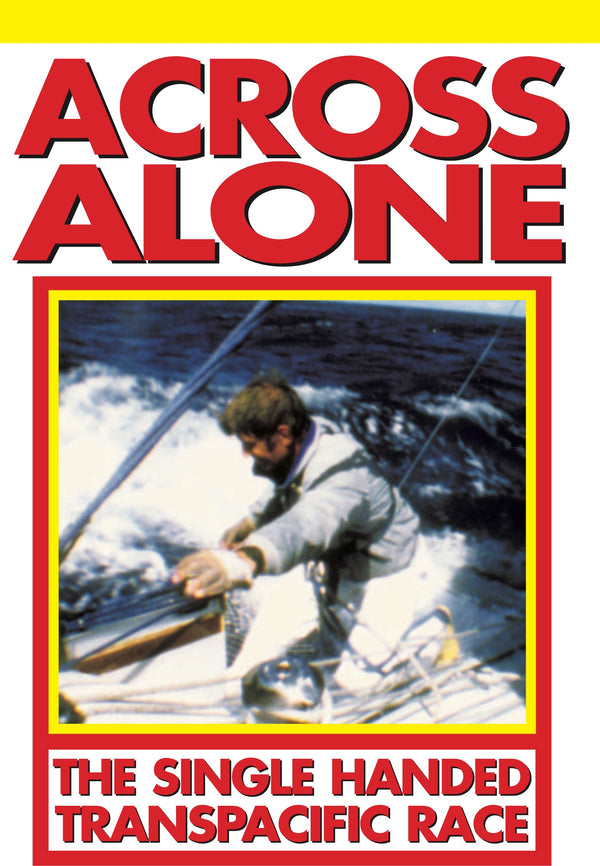 Across Alone: The Single Handed Transpacific Race