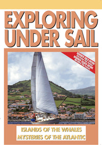 Exploring Under Sail: Islands Of The Whales (Octopus, Shark, Sperm Whales) & Mysteries Atlantic