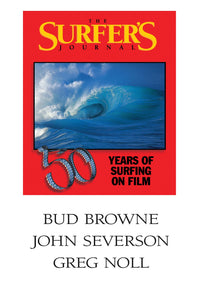 The Surfer's Journal - Filmmakers - Browne, Severson, Noll