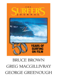 The Surfer's Journal - Filmmakers - Brown, MacGillivray, Greenough