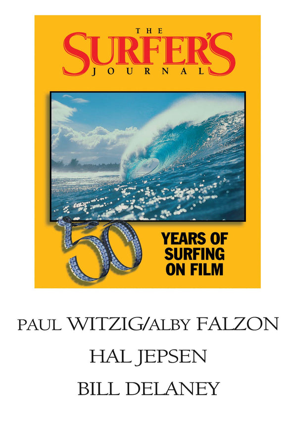 The Surfer's Journal - Filmmakers - Witzig/Falzon, Jepsen, Delaney