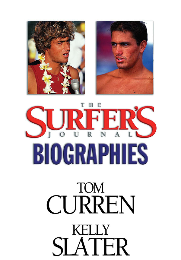 The Surfer's Journal - Biographies - Curren, Slater