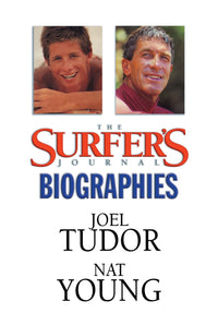 The Surfer's Journal - Biographies - Tudor, Young