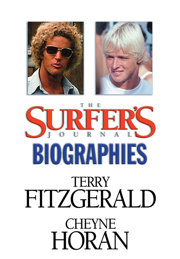 The Surfer's Journal - Biographies - Fitzgeral, Horan