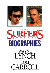The Surfer's Journal - Biographies - Lynch, Carroll