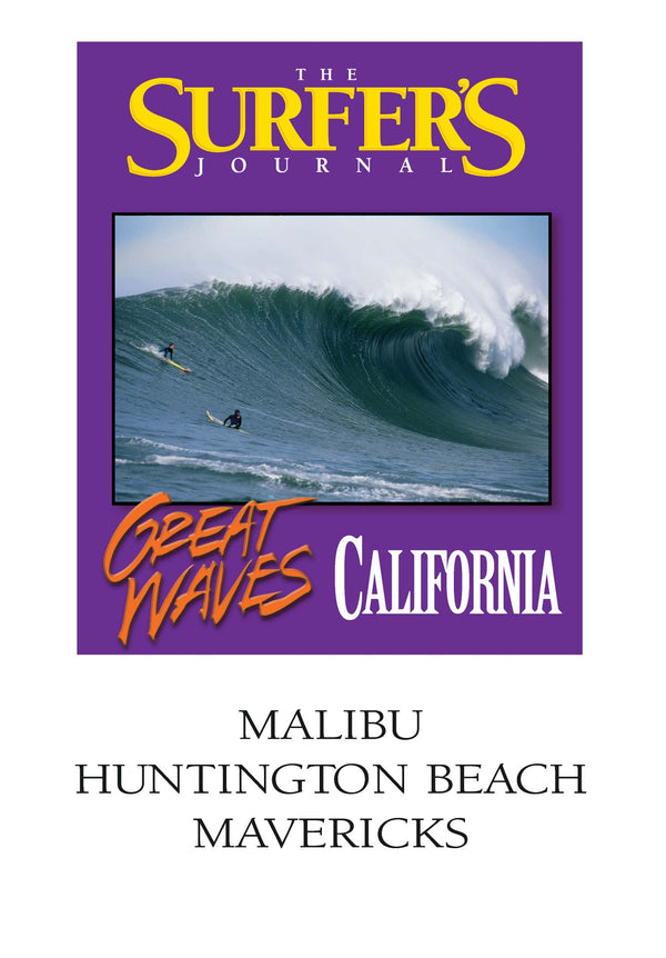 The Surfer's Journal - Great Waves - California