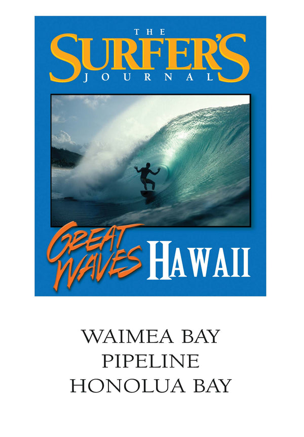 The Surfer's Journal - Great Waves - Hawaii