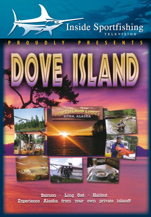Inside Sportfishing: Dove Island
