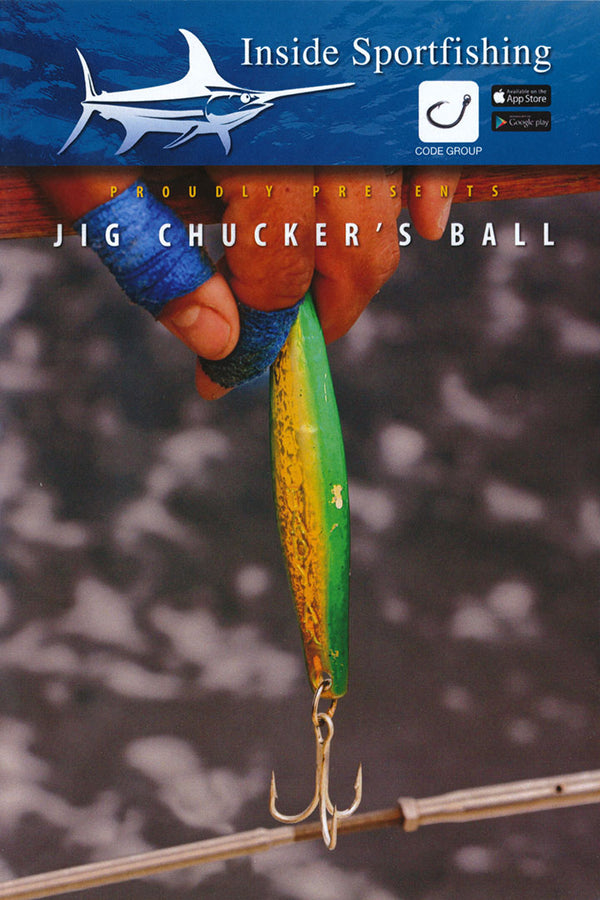 Inside Sportfishing: Jig Chucker's Ball