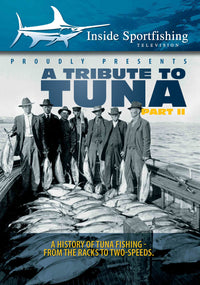 Inside Sportfishing: Tribute To Tuna Part 2