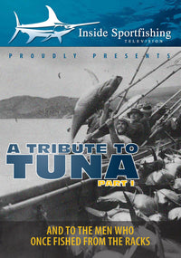 Inside Sportfishing: Tribute To Tuna Part 1