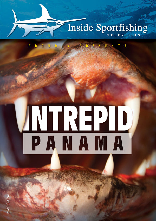 Inside Sportfishing: Intrepid Panama