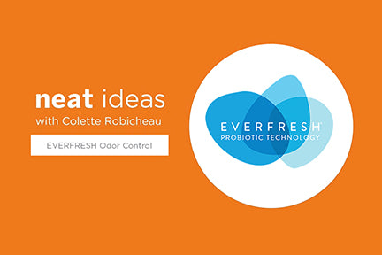 Neat Ideas with Colette Robicheau: EVERFRESH Probiotic Odor Control for Laundry Hampers