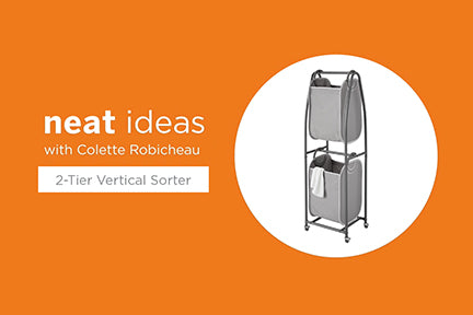 Neat Ideas with Colette Robicheau: 2-Tier Vertical Laundry Sorter with EVERFRESH