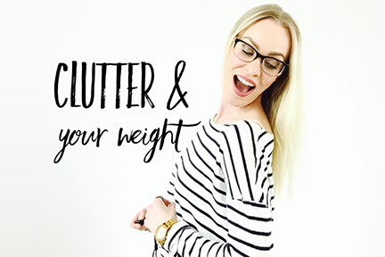 Does this Junk Drawer Make My Bum Look Big?  The Science (and Solution) Linking Clutter to Weight Gain.