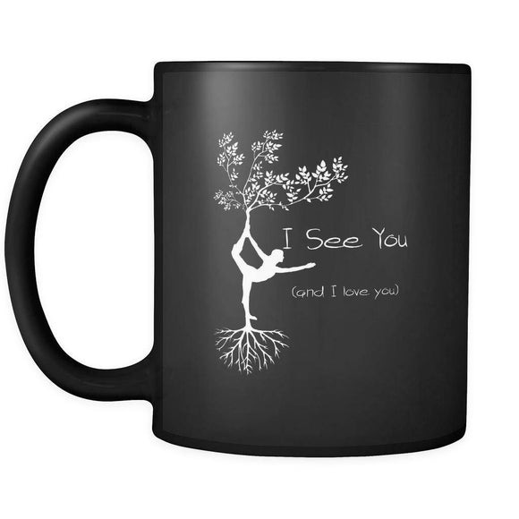 Drinkware - I See You (and I Love  You) 11 0z. Black Coffee Mug