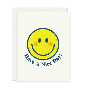 Have A Nice Day Greeting Card with smiley face. Designed by Oh Hi Co.